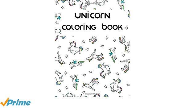 Amazon Com  Unicorn Coloring Book  Unicorn; Unicorn Coloring
