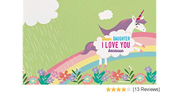 Dear Daughter I Love You Because  Rhyming Unicorn Story Book