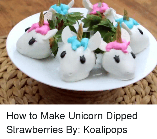 How To Make Unicorn Dipped Strawberries By Koalipops