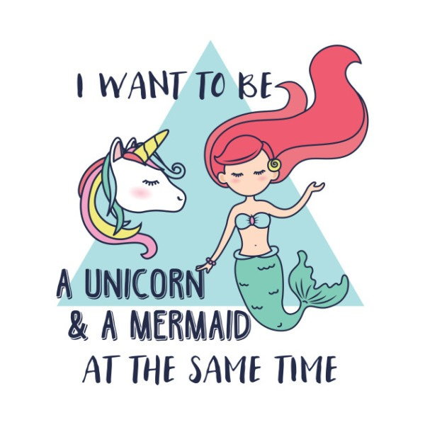I Want To Be A Unicorn & A Mermaid At The Same Time Tshirts