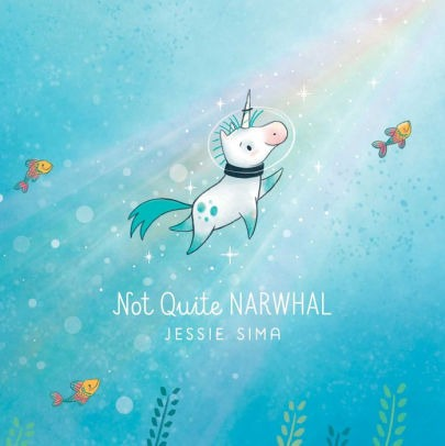 Not Quite Narwhal By Jessie Sima, Hardcover