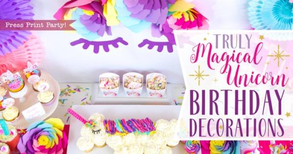 Truly Magical Unicorn Birthday Party Decorations (diy)