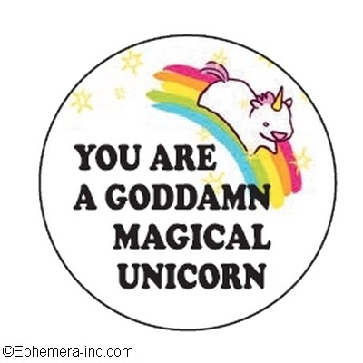 Buy This  You Are A Goddamn Magical Unicorn  Pin