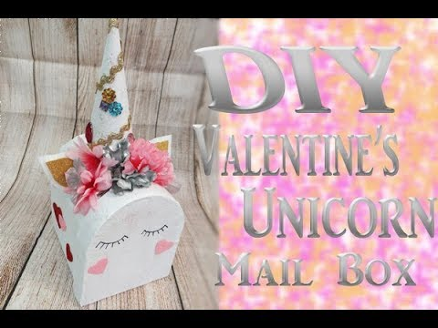Diy Unicorn Valentine Box