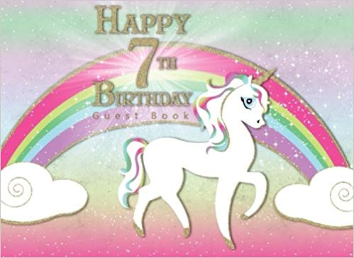 Happy 7th Birthday Guest Book  Rainbow Unicorn Magical Theme Party