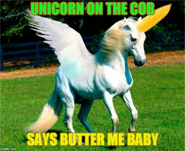 Image Tagged In Unicorn On The Cob