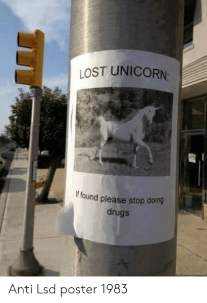 Lost Unicorn If Found Please Stop Drugs Anti Lsd Poster 1983