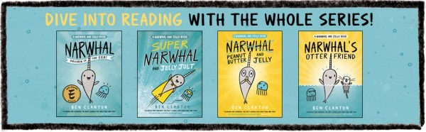 Narwhal  Unicorn Of The Sea (a Narwhal And Jelly Book  1)  Ben