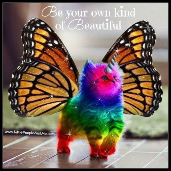 Quote  Be Your Own Kind Of Beautiful! Adorable Rainbow Coloured