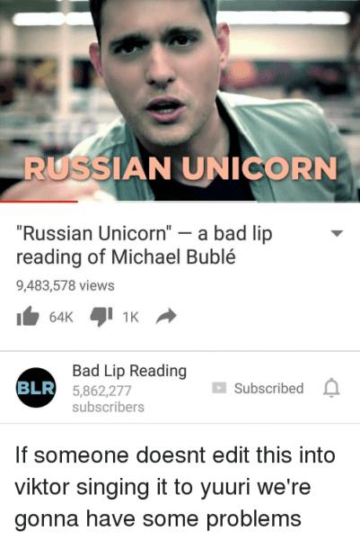 Russian Unicorn Russian Unicorn A Bad Lip Reading Of Michael Buble