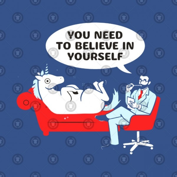 Unicorn You Need To Believe In Yourself Therapy