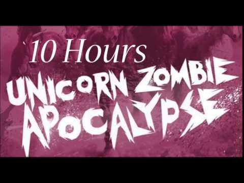 Unicorn Zombie Apocalypse 10 Hours!