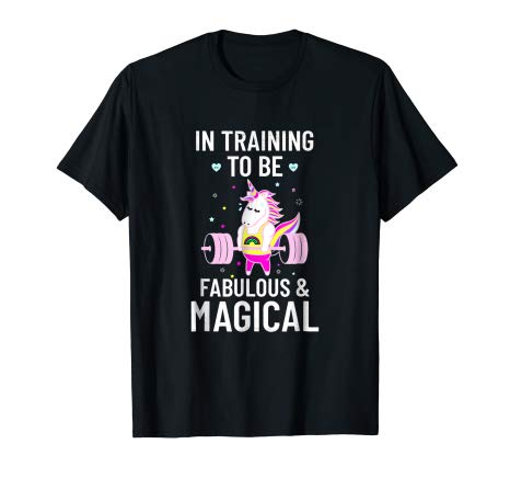 Amazon Com  In Training To Be Fabulous & Magical Unicorn Gym T