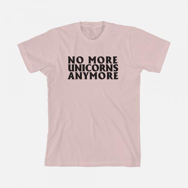 No More Unicorns T