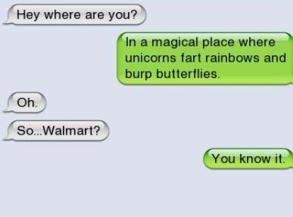 Oh Walmart, It's A Magical Place