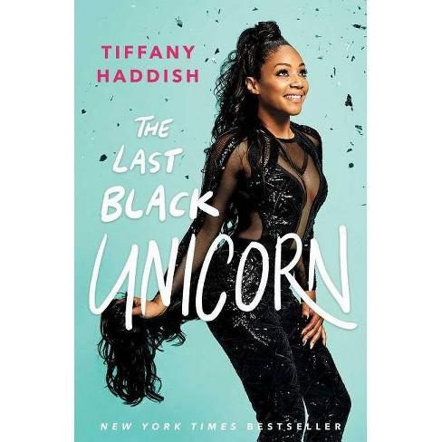 The Last Black Unicorn (hardcover) (tiffany Haddish)   Target