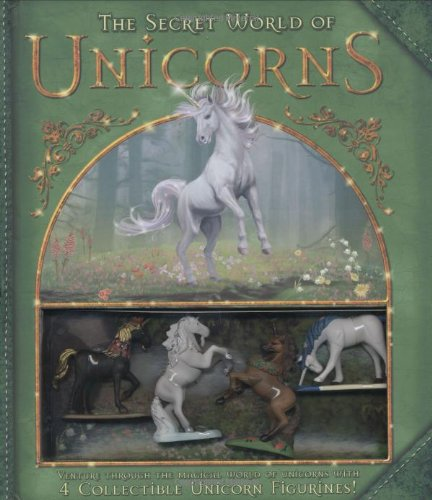 The Secret World Of Unicorns  Pat Perrin, Don Roff, Ryan Hobson