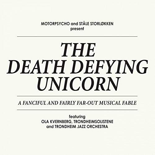 The Death Defying Unicorn (feat  Staale Storloekken, Ola Kvernberg