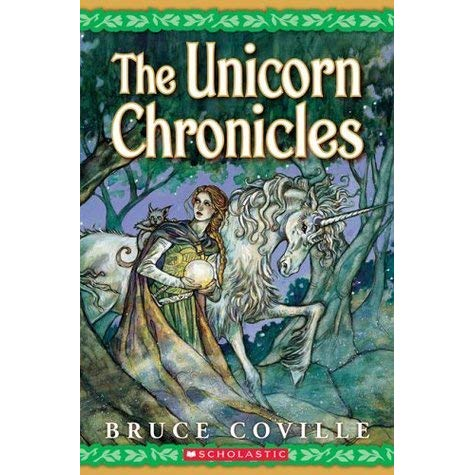 The Unicorn Chronicles By Bruce Coville