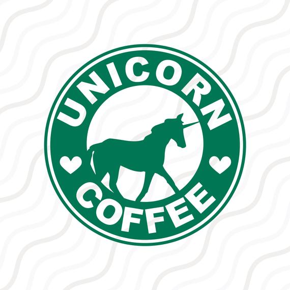 Unicorn Coffee Svg Starbucks Svg Coffee Svg Unicorn Svg Cut