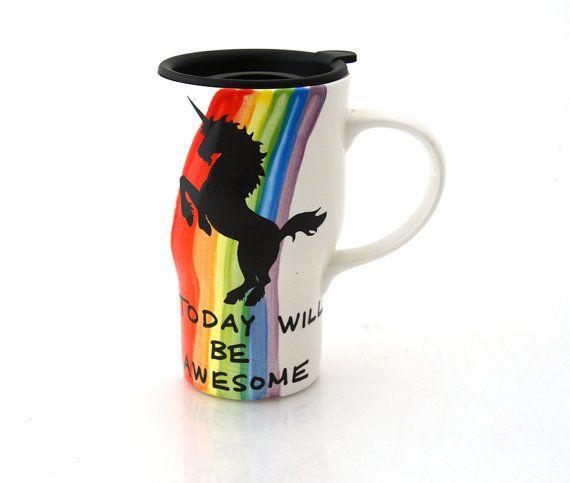 Unicorn Travel Mug With Handle, Today Will Be Awesome, Rainbow