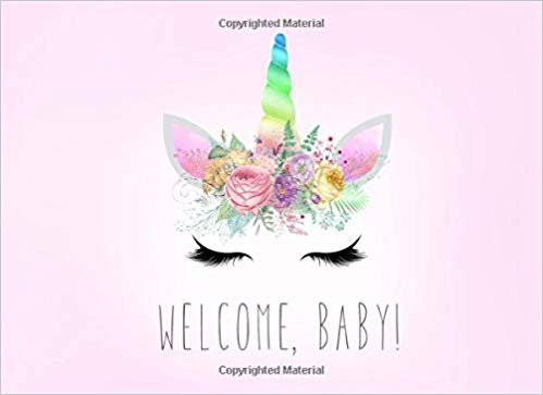 Welcome, Baby!  Unicorn Baby Shower Guest Book With Bonus Gift Log