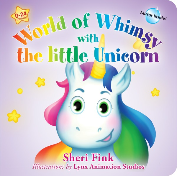 World Of Whimsy With The Little Unicorn By Sheri Fink