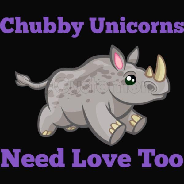 Chubby Unicorns Need Love Too Baseball T