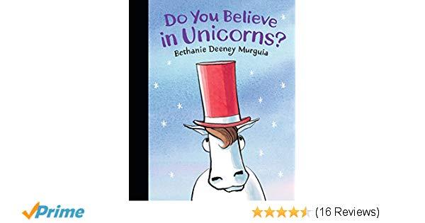 Do You Believe In Unicorns   Bethanie Murguia  9780763694685