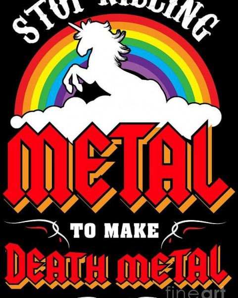 Stop Killing Metal To Make Death Metal Funny Unicorn Poster By
