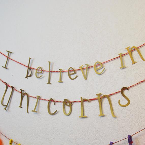 Unicorn Party Decoration I Believe In Unicorns Banner And