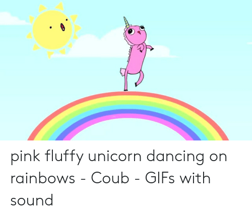 🐣 25+ Best Memes About Pink Fluffy Unicorn Dancing On Rainbows