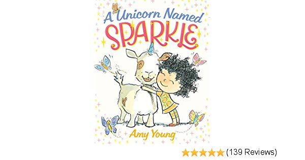 A Unicorn Named Sparkle  A Picture Book