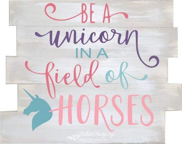 Be A Unicorn In A Field Of Horses Adhesive Vinyl Stencil