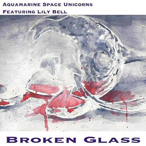 Broken Glass (dream Remix) [feat  Lily Bell] By Aquamarine Space
