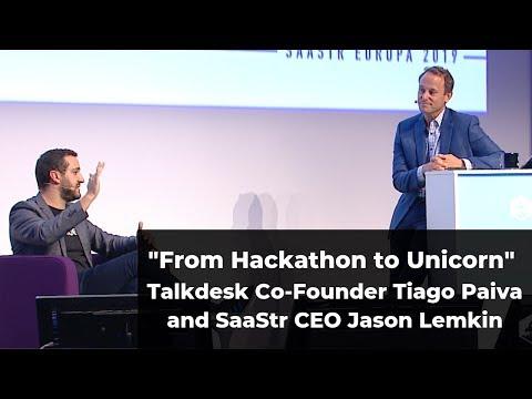 Hackathon To Unicorn  Talkdesk's Tiago Paiva And Saastr's Jason Lemkin