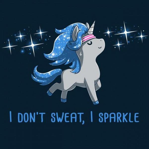 I Don't Sweat, I Sparkle Unicorn T
