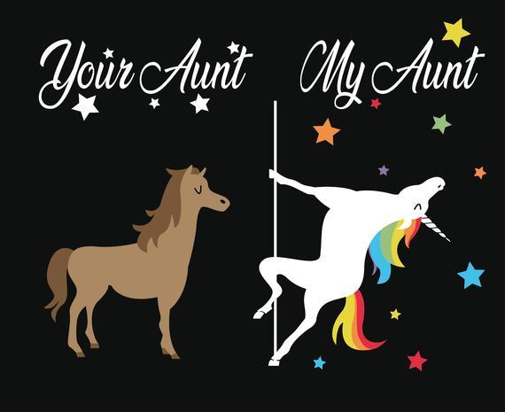 Your Aunt My Aunt Unicorn Horse Best Auntie