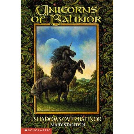 Shadows Over Balinor (unicorns Of Balinor,  8) By Mary Stanton